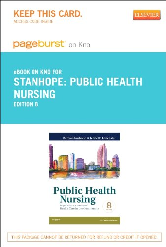Public Health Nursing - Elsevier eBook on Intel Education Study (Retail Access Card): Population-Centered Health Care in