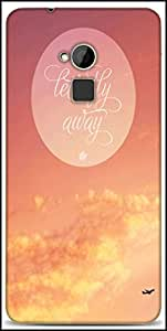 Snoogg Fly Away Abstract Quote Designer Protective Back Case Cover For HTC One-Max