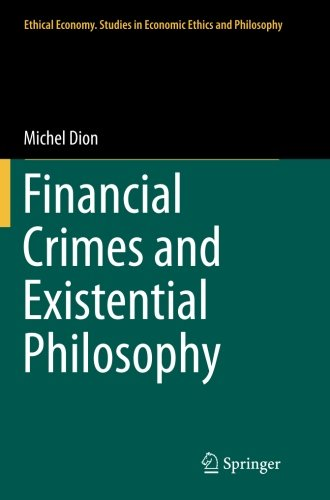 Financial Crimes and Existential Philosophy (Ethical Economy)