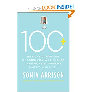 &quot;100 Plus&quot; by Sonia Arrison