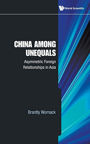 China Among Unequals: Asymmetric Foreign Relations in Asia