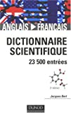 echange, troc Jacques Bert - Dictionnaire scientifique anglais-français : 23500 entrées