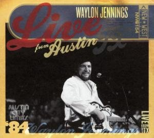 WAYLON JENNINGS - Live from Austin, TX