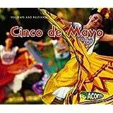 Cinco de Mayo (Holidays and Festivals)