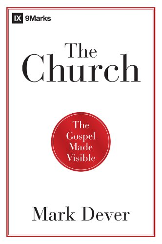 the-church-the-gospel-made-visible-english-edition