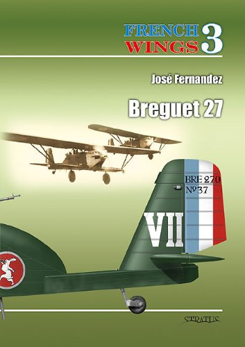 FRENCH WINGS NO. 3: Breguet 27