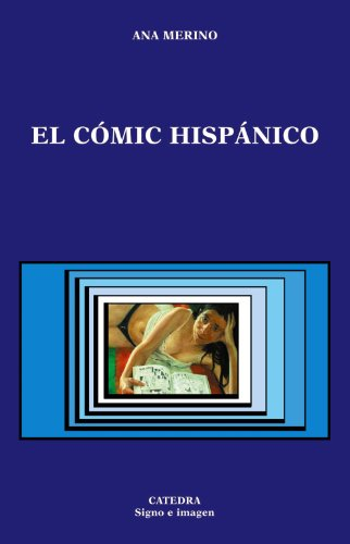 El comic hispanico / The Hispanic comic (Spanish Edition)