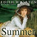 Summer (       UNABRIDGED) by Edith Wharton Narrated by Grace Conlin