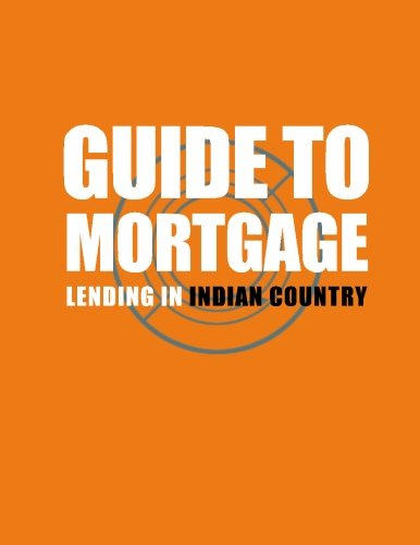guide-to-mortgage-lending-in-indian-country