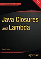 Java Closures and Lambda Front Cover