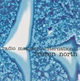 Frozen North by Radio Massacre International