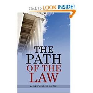 The Path of the Law Oliver Wendell Holmes