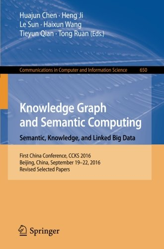 knowledge-graph-and-semantic-computing-semantic-knowledge-and-linked-big-data-first-china-conference