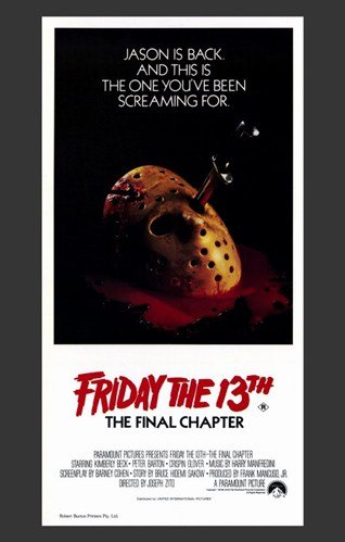 Friday the 13th Part 4 --The Final Chapter - Movie Poster - 11 x 17
