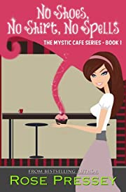 No Shoes, No Shirt, No Spells (Mystic Cafe Series)