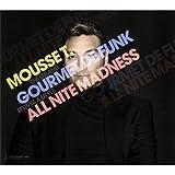 Gourmet de Funk / All Nite Madness