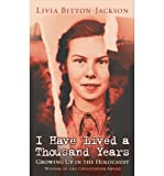 Image of I Have Lived A Thousand Years: Growing Up In The Holocaust