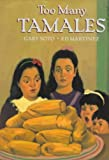 Too Many Tamales; Illustrated By Ed Martinez