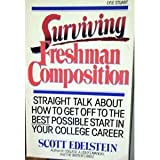Surviving Freshman Composition (0818404639) by Edelstein, Scott