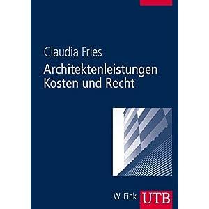 Architektenleistungen - Kosten und Recht