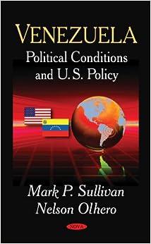 Amazon.com: Venezuela: Political Conditions and U.S. Policy