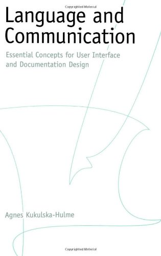 Language and Communication: Essential Concepts for User Interface and Documentation Design