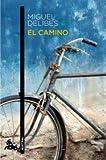 El camino (Spanish Edition)