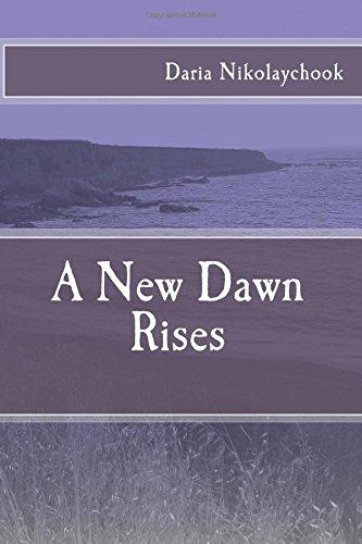 A New Dawn Rises (Cycles) (Volume 1)