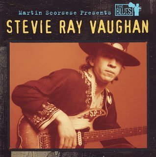 MARTIN SCORSESE PRESENTS THE BLUES by Stevie Ray Vaughan And Double Trouble