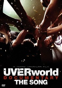 UVERworld DOCUMENTARY『THE SONG』
