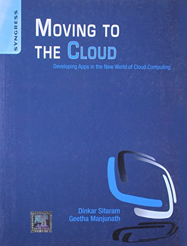 Moving to the Cloud: Developing Apps in the New World of Cloud Computing Image