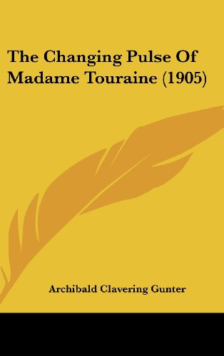 The Changing Pulse of Madame Touraine (1905)