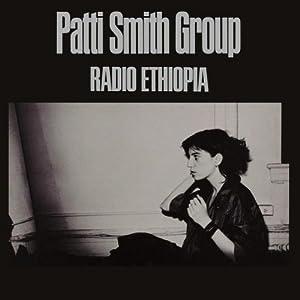 Patti Smith Group / Radio Ehiopia
