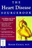 img - for The Heart Disease Sourcebook by Roger Cicala (1997-01-04) book / textbook / text book