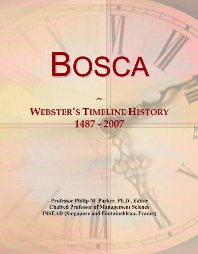 bosca-websters-timeline-history-1487-2007