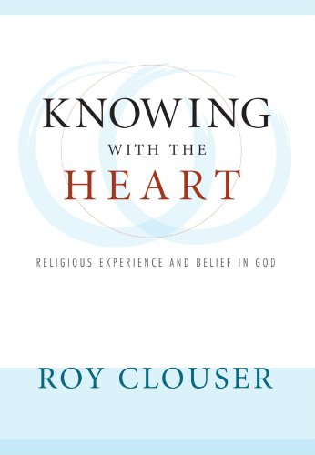 Knowing with the Heart: Religious Experience and Belief in God