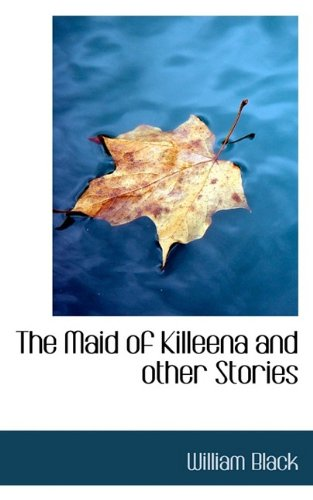 The Maid of Killeena and other Stories