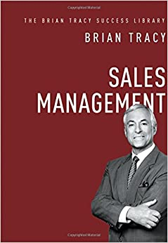 Sales Management (The Brian Tracy Success Library) (English And English Edition)