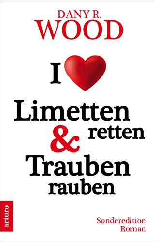 i-love-limetten-retten-trauben-rauben-sonderedition