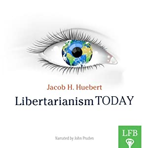 Libertarianism Today Audiobook