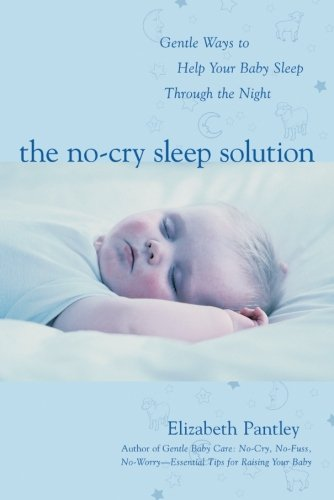 the-no-cry-sleep-solution-gentle-ways-to-help-your-baby-sleep-through-the-night-foreword-by-william-
