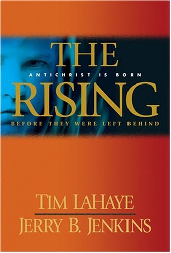 The Rising by Tim LaHaye, Jerry B. Jenkins