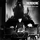Monster in my head♪THE PREDATORS