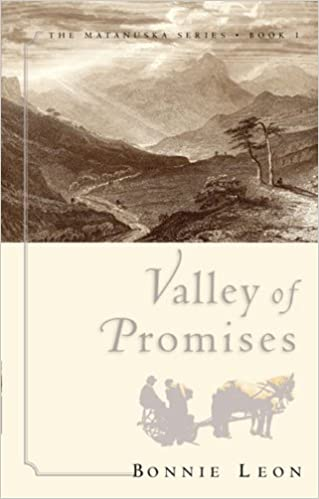 Valley of Promises (The Matanuska Series #1)