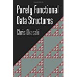 Purely Functional Data Structuresby Chris Okasaki