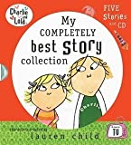 Charlie and Lola My Completely Best Story Collection