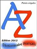 Dictionnaire fran�ais pour jeux de lettres