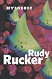 Hylozoic (0765320754) by Rucker, Rudy
