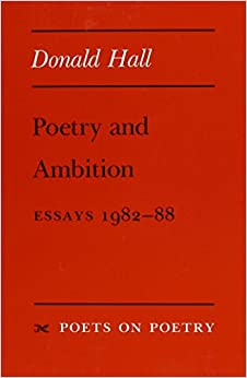 Donald hall essay poetry and ambition