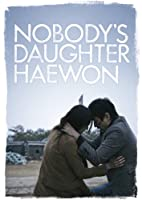 Nobody's Daughter Hae-won